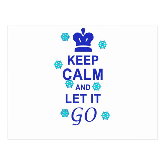 Keep calm and let it go postcard