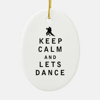 Keep Calm and Lets Dance Ceramic Oval Decoration