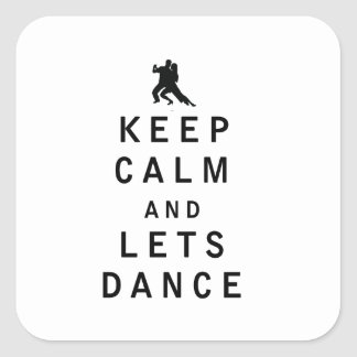 Keep Calm and Lets Dance Square Sticker