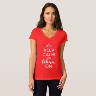 Keep Calm and Libra On Funny Birthday T-Shirt