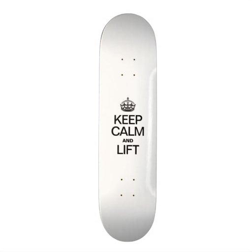 KEEP CALM AND LIFT SKATE BOARD DECK