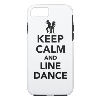 Keep calm and line dance iPhone 7 case