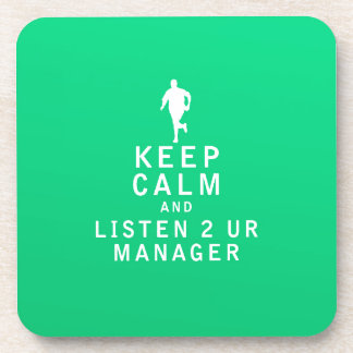 Keep Calm and Listen 2 UR Manager Drink Coasters