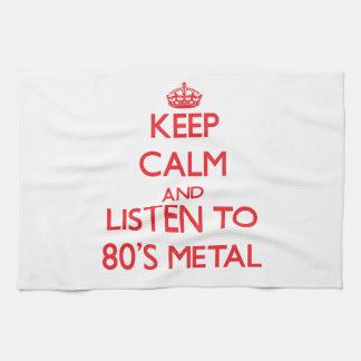 Keep calm and listen to 80'S METAL Tea Towel