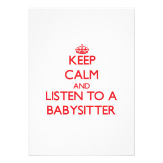 Keep Calm and Listen to a Babysitter Custom Invitation