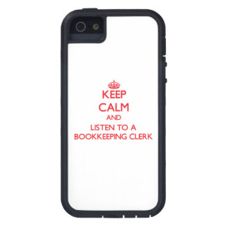 Keep Calm and Listen to a Bookkeeping Clerk Cover For iPhone 5