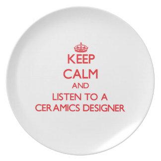 Keep Calm and Listen to a Ceramics Designer Plate