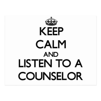 Keep Calm and Listen to a Counselor Postcard