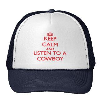 Keep Calm and Listen to a Cowboy Trucker Hats