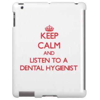 Keep Calm and Listen to a Dental Hygienist