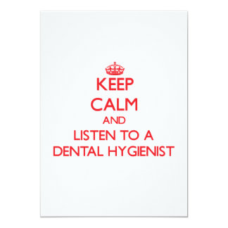 Keep Calm and Listen to a Dental Hygienist Personalized Invitations