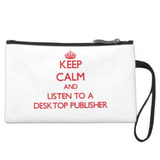 Keep Calm and Listen to a Desktop Publisher Wristlet