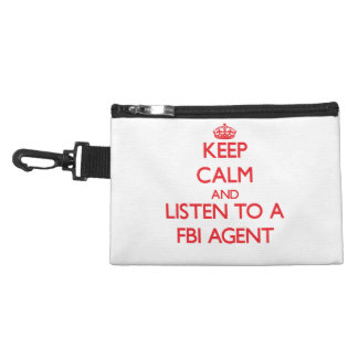 Keep Calm and Listen to a Fbi Agent Accessory Bags