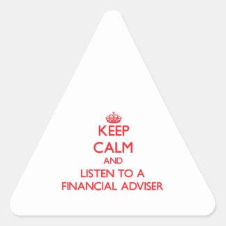 Keep Calm and Listen to a Financial Adviser Triangle Sticker