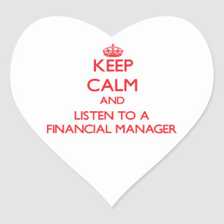 Keep Calm and Listen to a Financial Manager Sticker