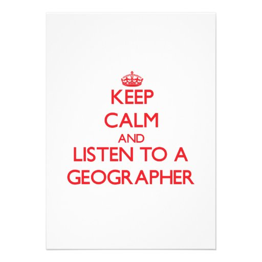 Keep Calm and Listen to a Geographer Custom Announcement