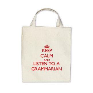 Keep Calm and Listen to a Grammarian Bags