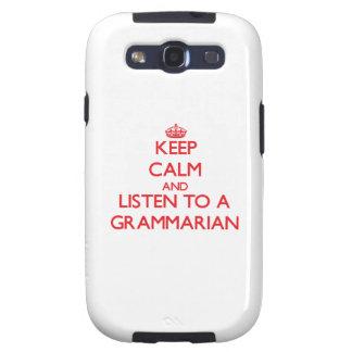 Keep Calm and Listen to a Grammarian Samsung Galaxy S3 Case