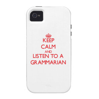Keep Calm and Listen to a Grammarian iPhone 4 Cover