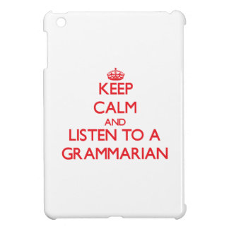 Keep Calm and Listen to a Grammarian Case For The iPad Mini