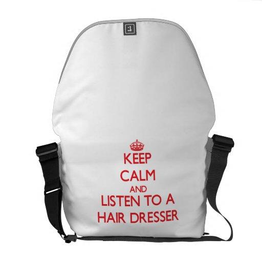 Keep Calm and Listen to a Hair Dresser Courier Bags