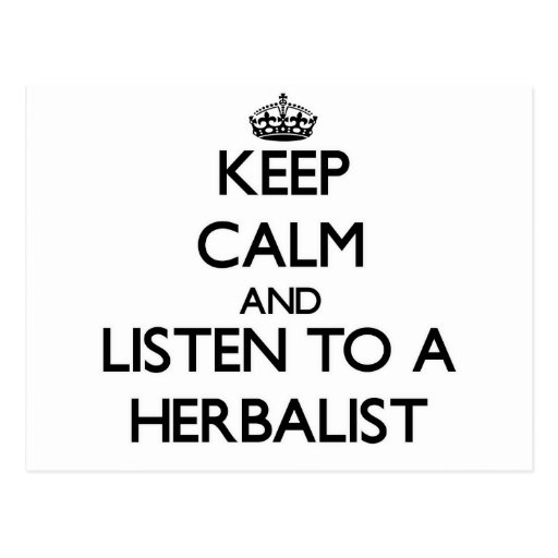 Keep Calm and Listen to a Herbalist Postcard