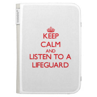 Keep Calm and Listen to a Lifeguard Kindle Folio Cases