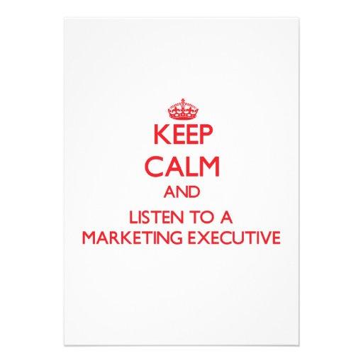 Keep Calm and Listen to a Marketing Executive Invite