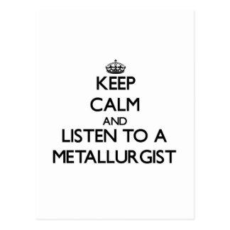 Keep Calm and Listen to a Metallurgist Postcard