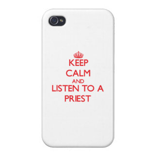 Keep Calm and Listen to a Priest iPhone 4 Case