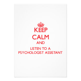 Keep Calm and Listen to a Psychologist Assistant Invite