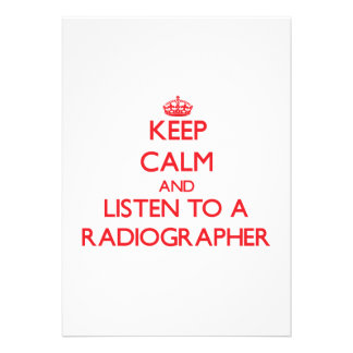 Keep Calm and Listen to a Radiographer Card
