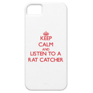 Keep Calm and Listen to a Rat Catcher iPhone 5 Covers