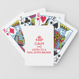 Keep Calm and Listen to a Real Estate Broker Bicycle Poker Cards