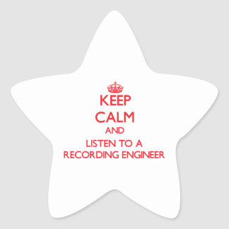 Keep Calm and Listen to a Recording Engineer Stickers