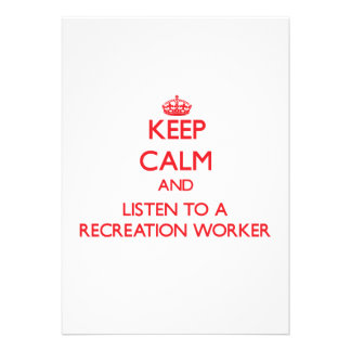 Keep Calm and Listen to a Recreation Worker Custom Invitation
