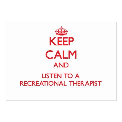 Keep Calm and Listen to a Recreational arapist Business Card Template