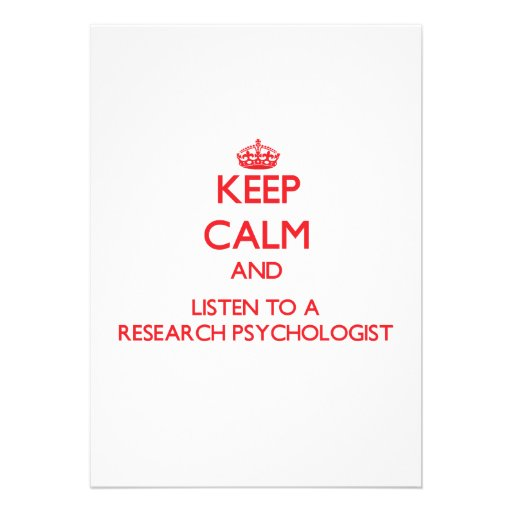 Keep Calm and Listen to a Research Psychologist Personalized Announcement
