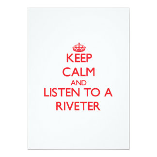 Keep Calm and Listen to a Riveter Personalized Invite