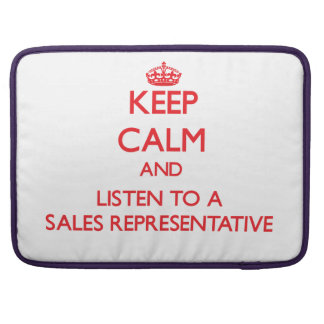 Keep Calm and Listen to a Sales Representative MacBook Pro Sleeve