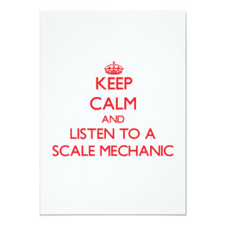 Keep Calm and Listen to a Scale Mechanic Invitations