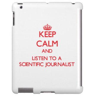 Keep Calm and Listen to a Scientific Journalist