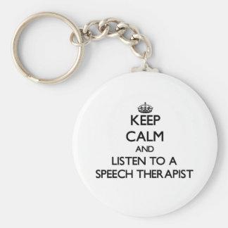 Keep Calm and Listen to a Speech arapist Key Ring