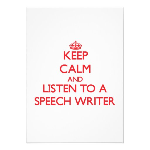 Keep Calm and Listen to a Speech Writer Personalized Invites