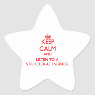 Keep Calm and Listen to a Structural Engineer Star Sticker