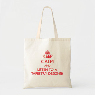 Keep Calm and Listen to a Tapestry Designer Budget Tote Bag