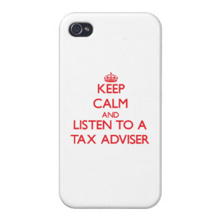 Keep Calm and Listen to a Tax Adviser Case For iPhone 4