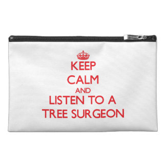 Keep Calm and Listen to a Tree Surgeon Travel Accessories Bags