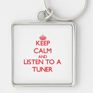 Keep Calm and Listen to a Tuner Key Chain