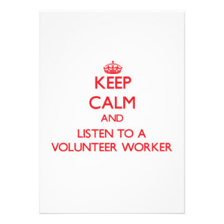 Keep Calm and Listen to a Volunteer Worker Custom Announcements